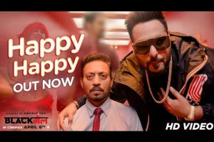Happy Happy Song | Blackmail | Irrfan Khan | Badshah