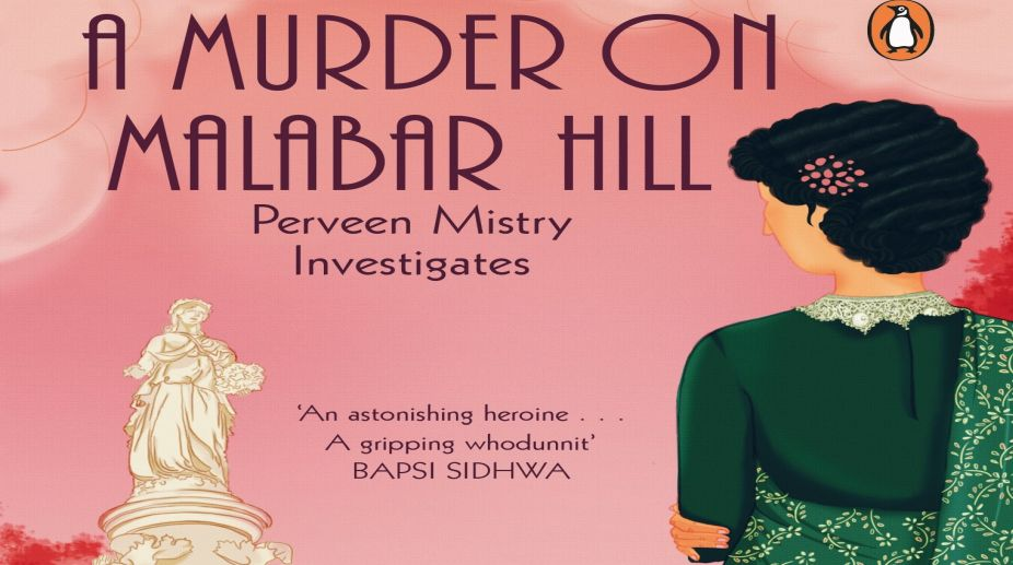 A Murder on Malabar Hill: Perveen Mistry Investigates By Sujata Massey Penguin India.