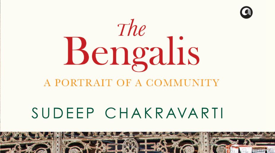 The Bengalis: A Portrait of a Community By Sudeep Chakravarti Aleph Book Company, New Delhi.