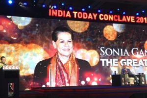 What Sonia Gandhi said at India Today Conclave 2018