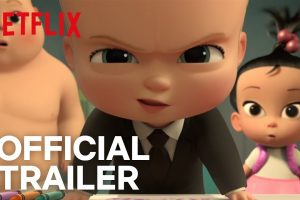 The Boss Baby: Back in Business | Official Trailer | Netflix