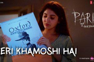 Meri Khamoshi Hai | Pari | Anushka Sharma & Parambrata Chatterjee