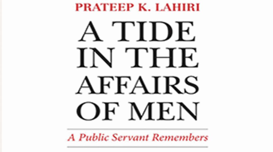 A Tide in the Affairs of Men By Prateep K Lahiri Roli Books.