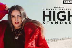 High Standard (Full Video) | Himanshi Khurana