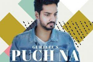 Puch Na: Gurjazz | Preet Hundal | Jass Gill