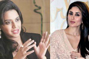 Swara Bhasker slams Twitter user for trolling Kareena Kapoor Khan