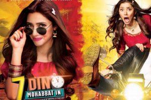 7 Din Mohabbat In | Official Trailer | Mahira Khan
