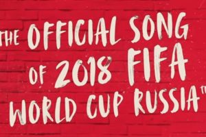 Did you hear the official FIFA World Cup 2018 song yet? Go, Live it Up