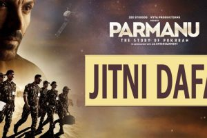 Jitni Dafa | PARMANU:The Story Of Pokhran