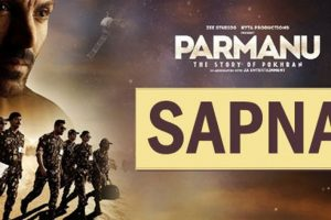 Sapna – Arijit Singh | PARMANU:The Story Of Pokhran