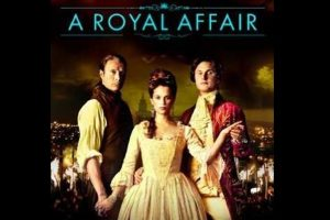 Why Danish movie A Royal Affair should be shown in high schools