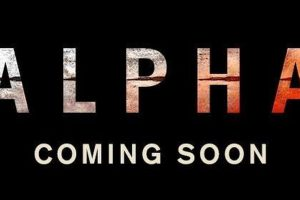 ALPHA – Official Trailer #2