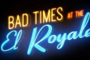 Bad Times at the El Royale Trailer #1