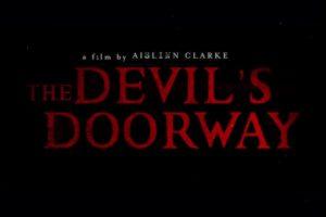 THE DEVIL'S DOORWAY Official Trailer