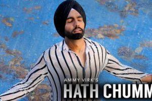 Hath Chumme- Ammy Virk | B Praak