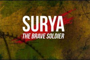 Surya – The Brave Soldier (2018)