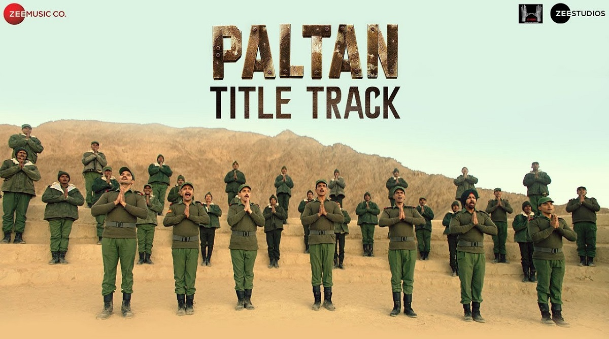 Paltan title track