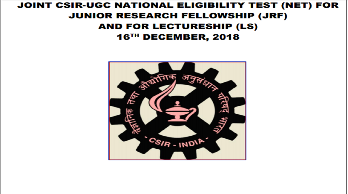 Council of Scientific and Industrial Research, CISR UGC NET December 2018,