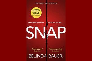 Book Review | Snap by Belinda Bauer, a Man Booker nomination