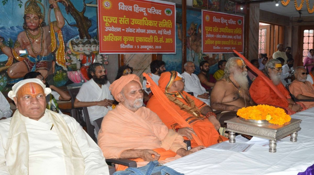 Saints during a VHP meeting in New Delhi on Oct 5, 2018. Mounting pressure on the BJP-led Centre, the VHP on Friday demanded immediate passage of a legislation in Parliament for construction of a grand Ram temple in Ayodhya, saying it cannot wait indefinitely for the judicial verdict.