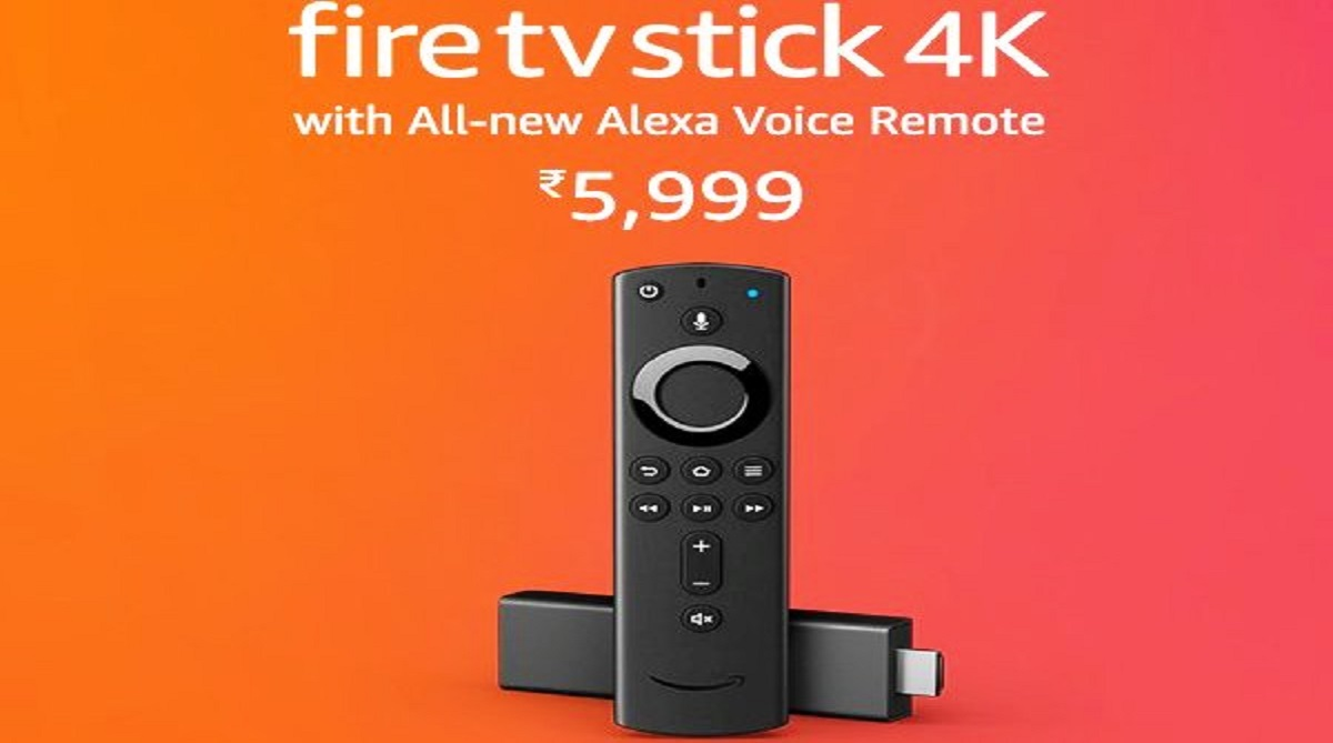 Amazon launches Fire TV Stick 4K, Alexa Voice Remote in India