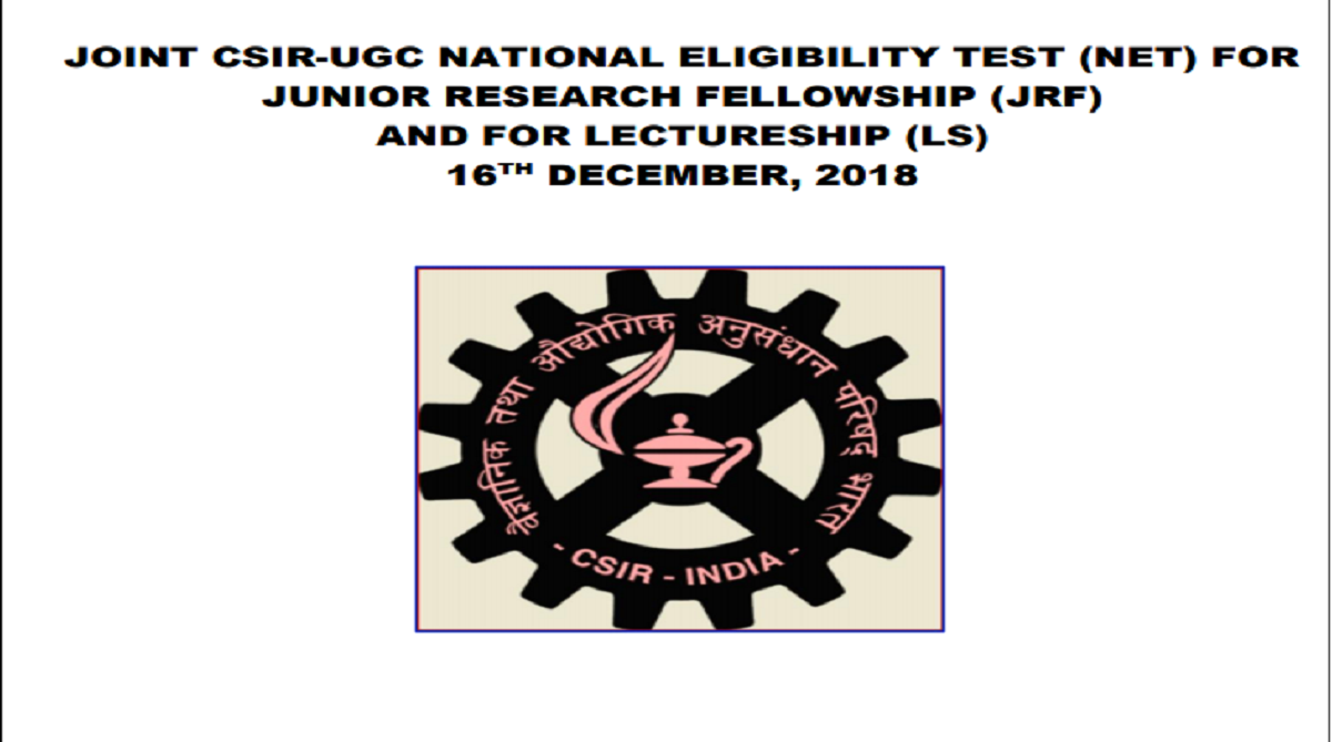 CSIR UGC NET 2018, Council of Scientific and Industrial Research