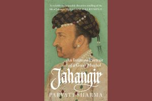 Jahangir:  Parvati Sharma's new book shows the least known Mughal emperor in a different light