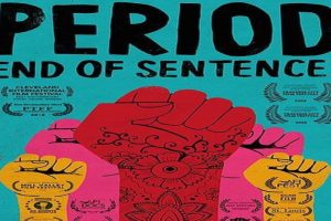 Indian short film Period. End of Sentence earns Oscar nomination