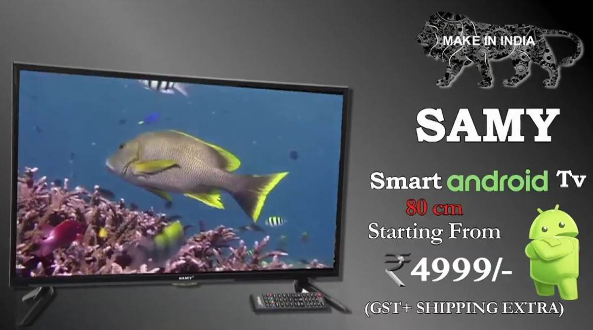 Samy Electronics launches 32 inch smart Android HD TV, price under Rs 5000; Aadhaar must to buy product