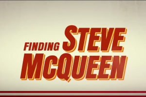 FINDING STEVE MCQUEEN Official Trailer (2019)