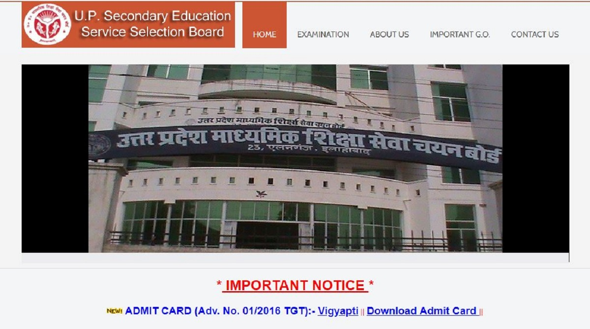 UPSESSB examination, upsessb.org, Uttar Pradesh Secondary Education Service Selection Board, UP Trained Graduate Teacher admit cards