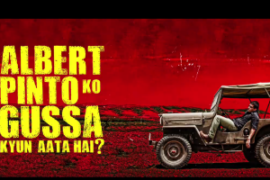 Albert Pinto Ko Gussa Kyun Aata Hai? | Official Trailer | 12th April
