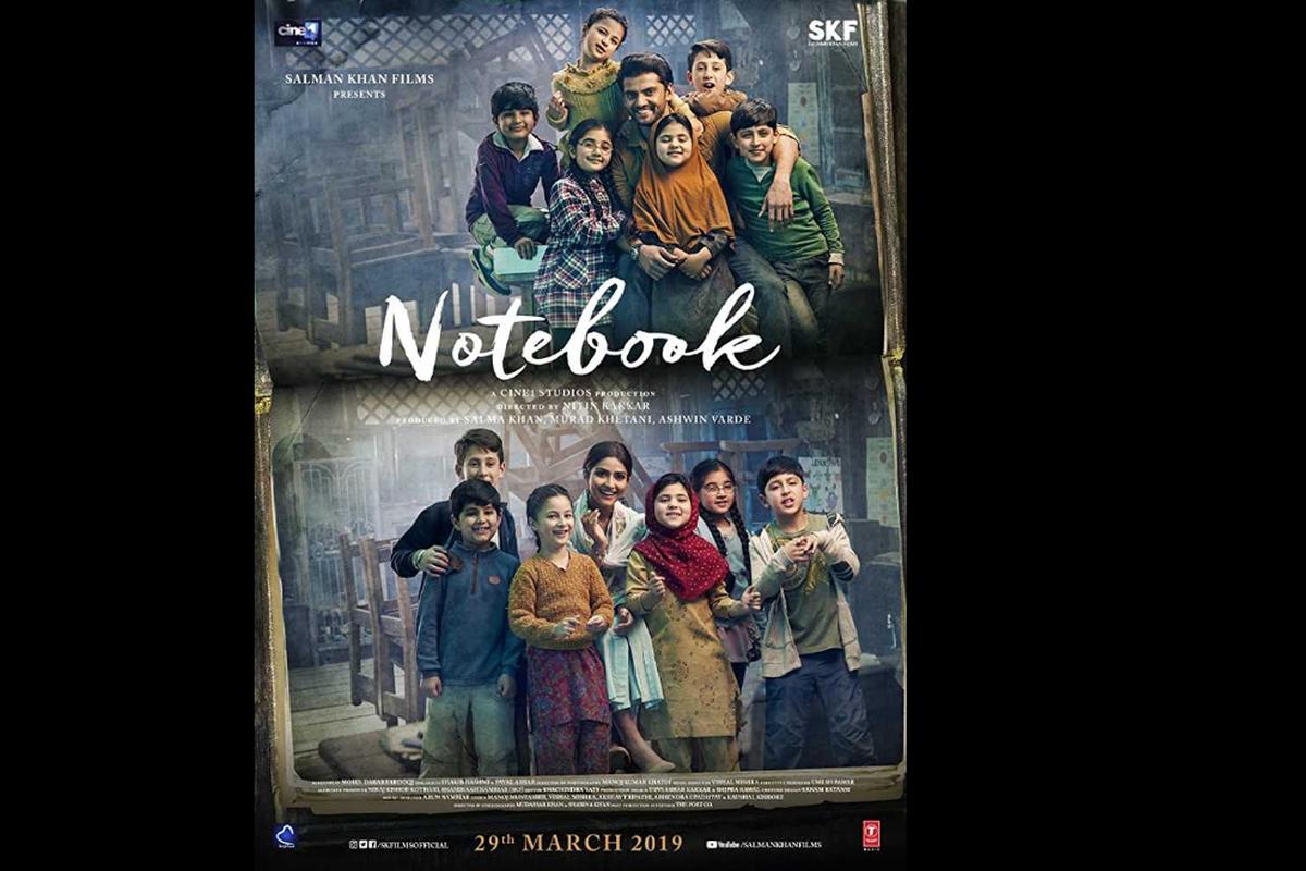 Notebook, Salman Khan, Nitin Kakkar, Pranutan Bahl, Zaheer Iqbal, Murad Khetani, Ashwin Varde