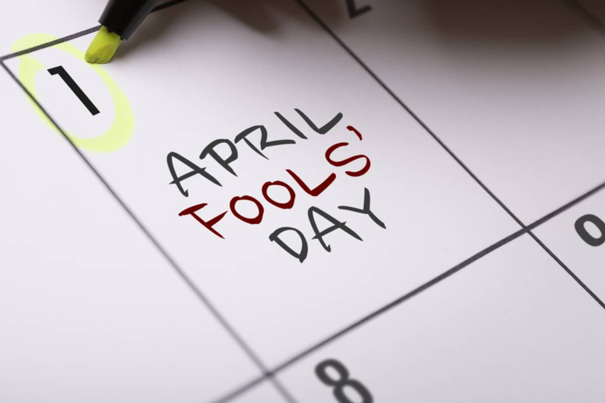 April Fools Day: Who's complaining?