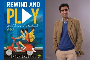Book extract: Rewind and Play by Tarun Gautam