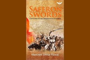 Saffron Swords: History needs to be retold l Book Review