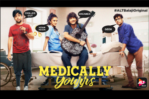 Medically Yourrs: Take a peek into the lives of this MBBS batch on ALTBalaji