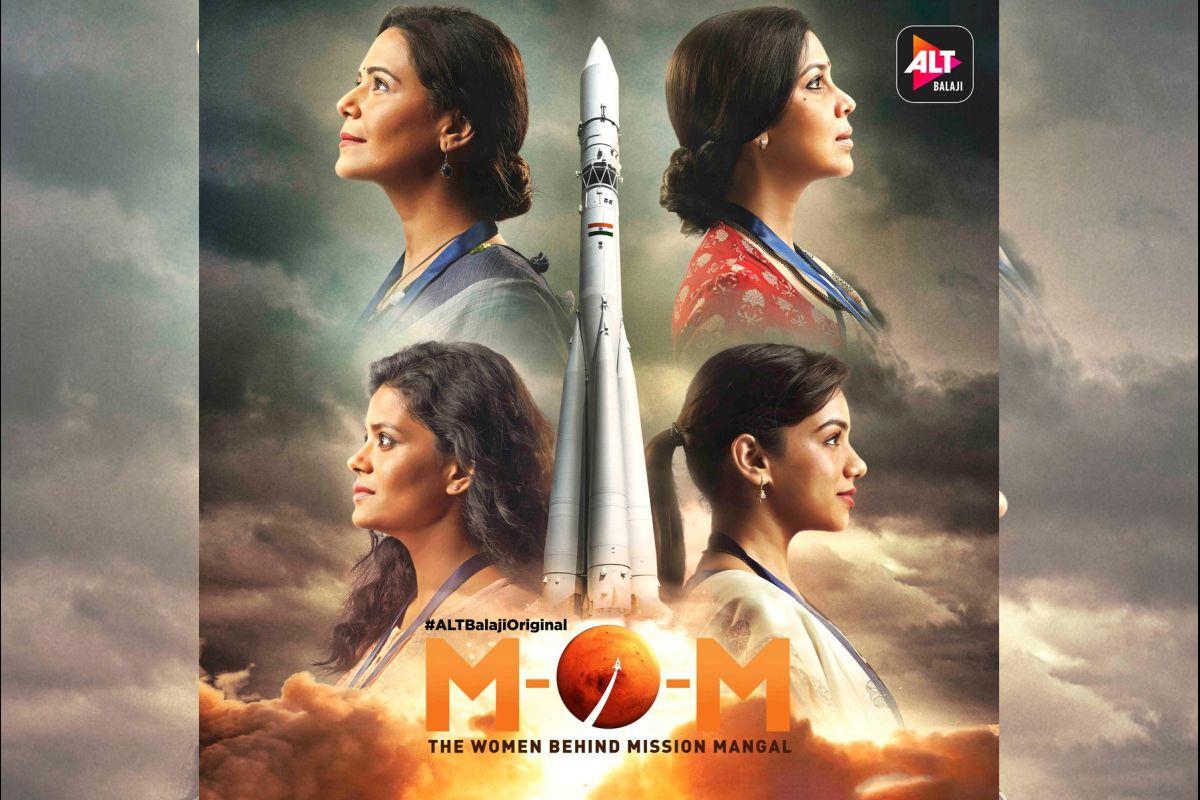 Ekta Kapoor, M.O.M. - Mission Over Mars, Indian Space Research Organisation, ALTBalaji, Mangalyaan