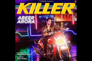 Punjabi singer Abeer Arora's Killer crosses 2 million subscribers on YouTube in 2 days