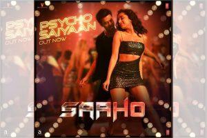 First song of Prabhas, Shraddha Kapoor starrer Saaho,'Psycho Saiyaan' out