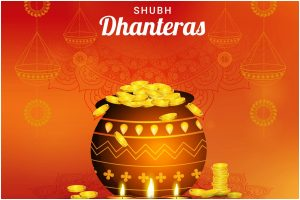 Dhanteras 2019: May Dhanteras arrive with happiness, wealth and prosperity for all!