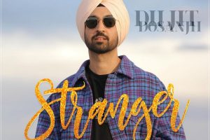 Diljit Dosanjh releases new romantic song 'Stranger'