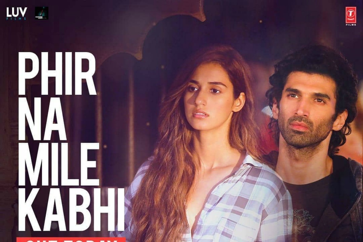 Phir Na Milen Kabhi New Song From Malang Featuring Disha Patani Aditya Roy Kapur Out