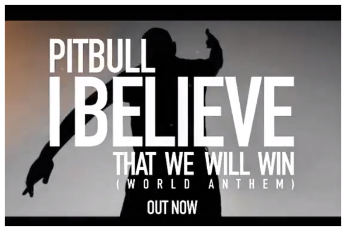 Pitbull, I believe that we will win