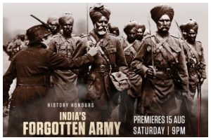 India's Forgotten Army all set to premiere on 74th Independence Day