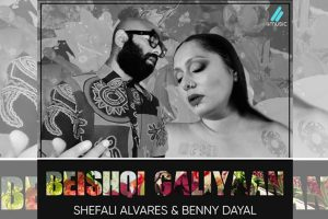 """New romantic """"Beishqi galiyaan"""" by Benny Dayal and Shefali Alvares"""