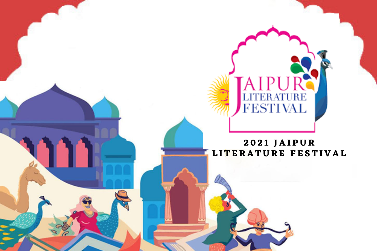 Jaipur Literature Festival, JLF, writers, poets, playwrights, thinkers, politicians, journalists, Man Booker, the Pulitzer, JCB Prize for Literature, Commonwealth, European Union Prize