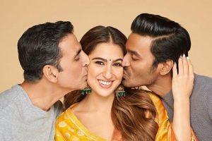 Akshay Kumar -Sara Ali- Dhanush starrer 'Atrangi Re' in theatres on August 6