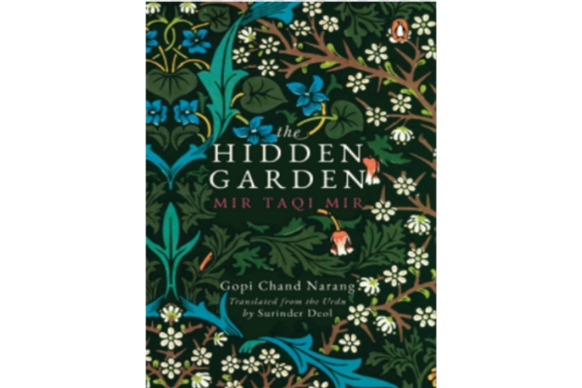 Mir Taqi Mir, Urdu Poet, Greatest Urdu poet, The Hidden Garden