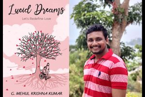 """G. Mehul Krishna Kumar's debut book """"Lucid Dream's"""" continues to be a bestseller"""
